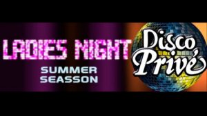 Ladies Night at Disco Prive in Lloret de Mar